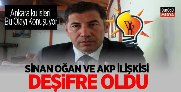 Sinan Oğan ve AKP İlişkisi Deşifre oldu