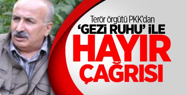 Terör örgütü PKK'dan 'Gezi ruhu' ile hayır çağrısı