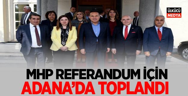MHP Referandum İçin Adana'da Toplandı