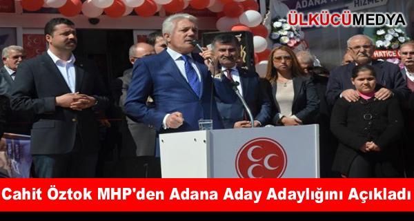 Cahit Öztok MHP'den Adana Aday Adaylığını Açıkladı