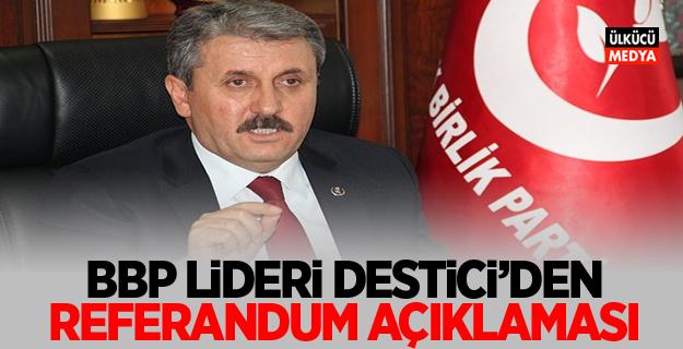 Mustafa Destici'den referandum açıklaması!
