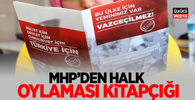 MHP'den halk oylaması kitapçığı