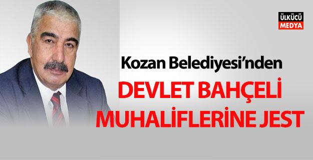 Kozan Belediyesi'nden muhaliflere jest!
