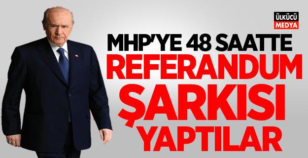 MHP'ye 48 Saatte Referandum Şarkısı Yaptılar