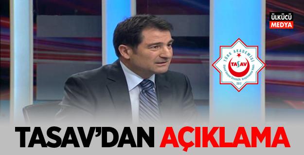 Türk Akademisi Vakfı 'TASAV'dan Açıklama