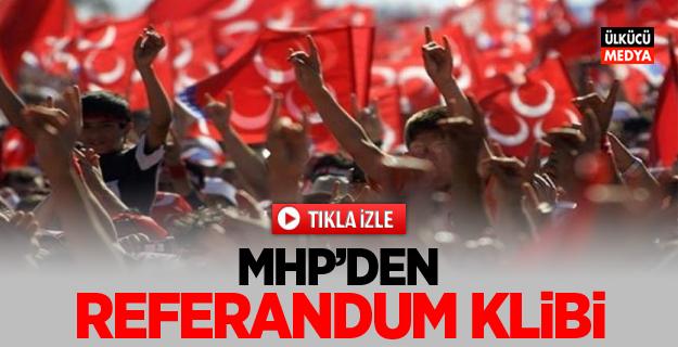 MHP'den Referandum Klibi