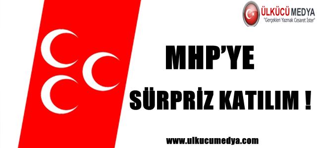 MHP'YE SÜRPRİZ KATILIM !