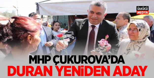 MHP Çukurova'da Sertan Duran yeniden aday