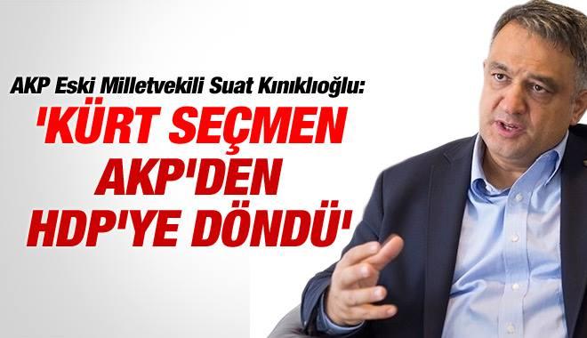 AKP'li Eski Vekil: Kürt Seçmen AKP'den HDP'ye Döndü