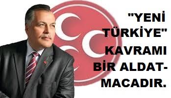 MHP'li Dumanlı: Yeni Türkiye Kavramı Bir Aldatmacadır