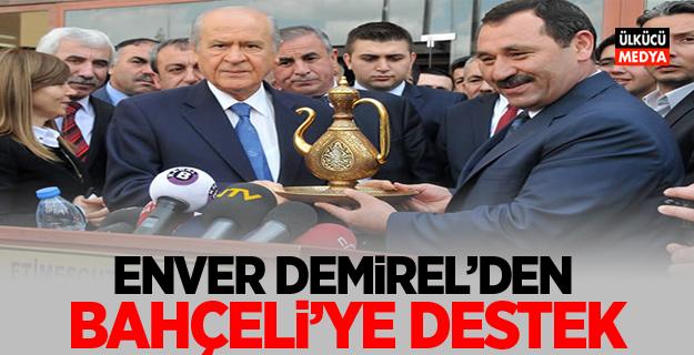 Etimesgut Belediye Başkanı Enver Demirel'den Bahçeli'ye destek