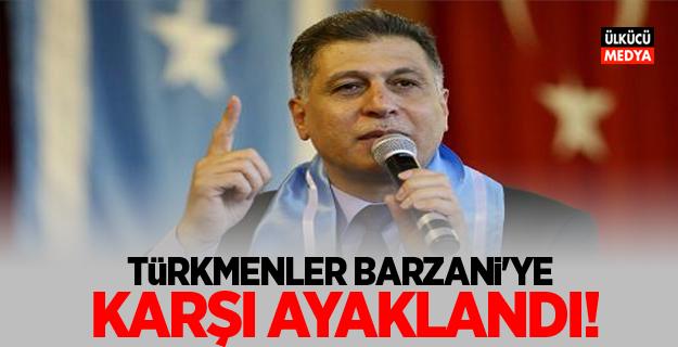 Türkmenler, Barzani'ye karşı ayaklandı