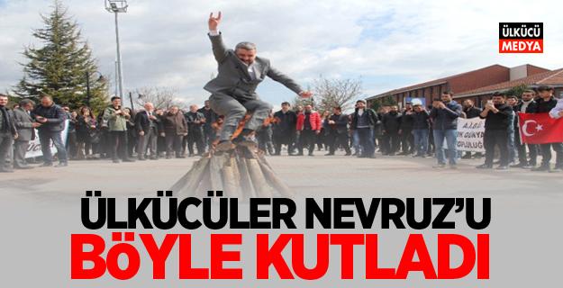 Ülkücüler Nevruz'u Böyle Kutladı