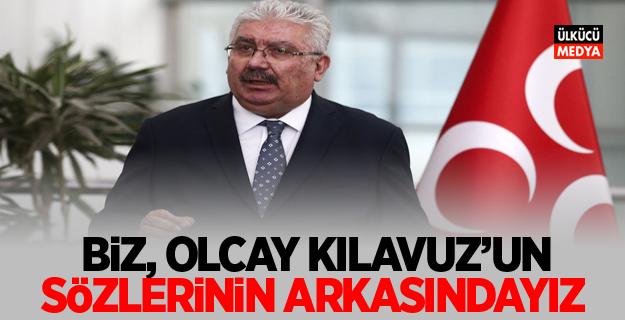 MHP'li Yalçın: Biz, Ülkü Ocakları Genel Başkanı Olcay Kılavuz'un sözlerinin arkasındayız