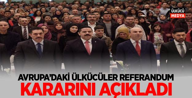 Avrupa Türk Konfederasyonu Referandum Kararını Açıkladı