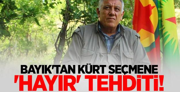 Terörist başı Bayık'tan Kürt seçmene 'Hayır' tehditi!