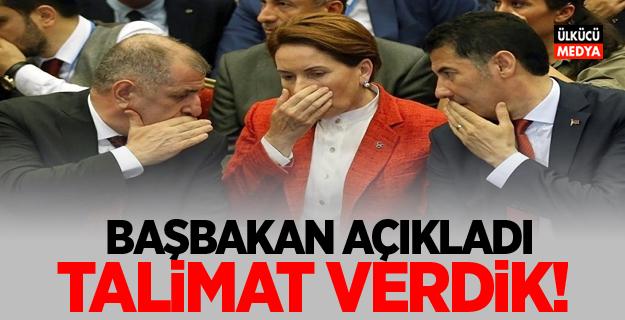 Başbakan açıkladı: Talimat verdik!