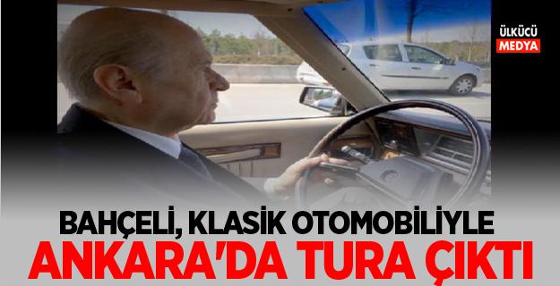 Devlet Bahçeli: Klasik Otomobiliyle Ankara'da Tura Çıktı