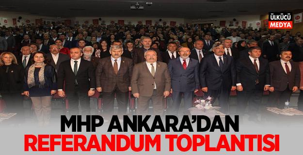 MHP Ankara'dan Referandum Toplantısı