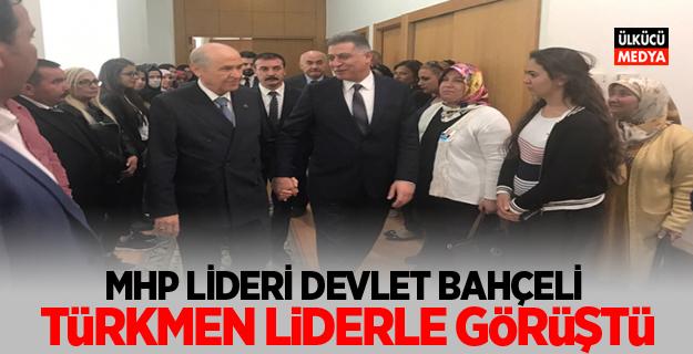 MHP Lideri Bahçeli, Türkmen Cephesi Lideri Erşat Salihi ile görüştü