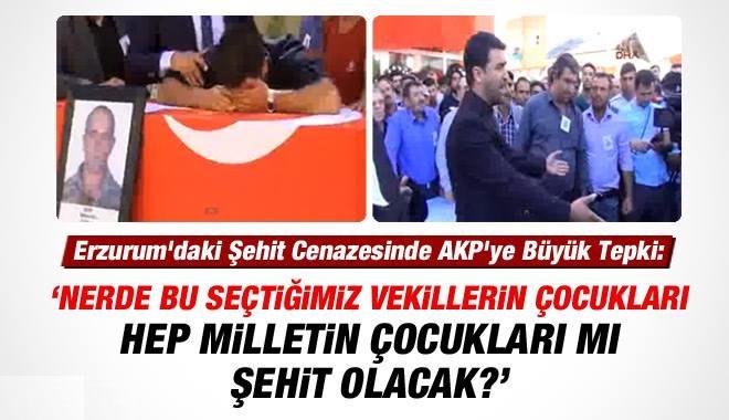 Erzurum'daki Şehit Cenazesinde AKP'ye Tepki: Nerede Bu Vekillerin Çocukları?