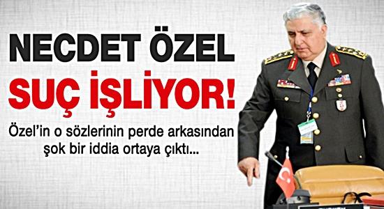 NECDET ÖZEL SUÇ İŞLİYOR !