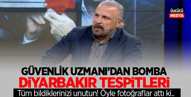 Güvenlik Uzmanı Yarar'dan bomba Diyarbakır tespitleri..