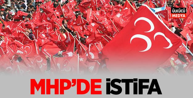 MHP'de İstifa
