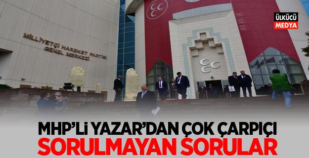 MHP'li Yazar'dan dikkat çeken soru