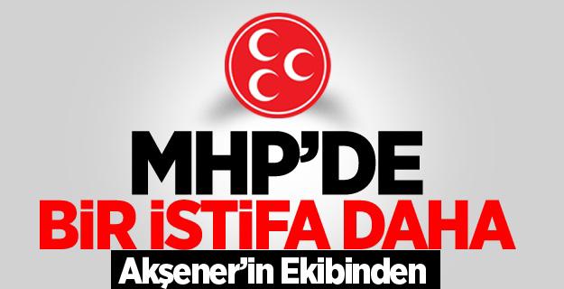 MHP'de bir istifa daha