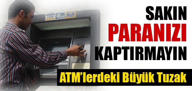 ATM dolandırıcılarının yeni yöntemine dikkat !
