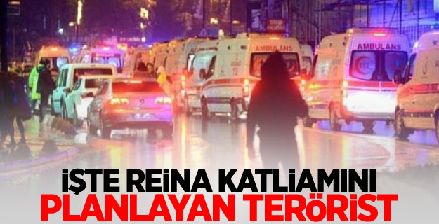 İşte Reina katliamını planlayan terörist