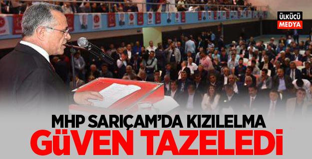 MHP Sarıçam'da Kızılelma güven tazeledi