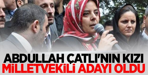 Abdullah Çatlı'nın kızı hangi partiden aday oldu