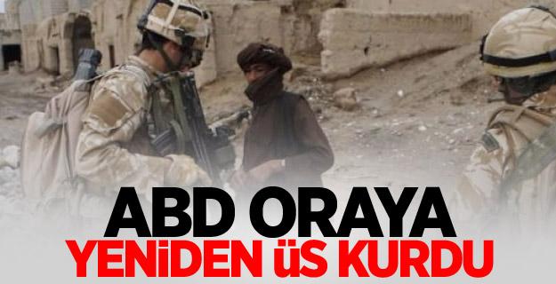 ABD 2 yıl sonra yeniden Helmand'da askeri üs kurdu