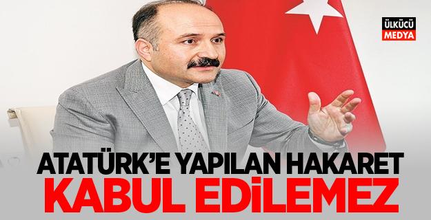 MHP'li Erhan Usta: Atatürk'e yapılan hakaret kabul edilemez!