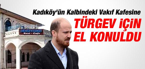 """O KAFETARYA DA TÜRGEV'İN OLDU"""
