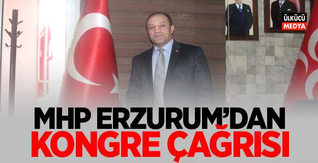 MHP Erzurum'dan Kongre Çağrısı