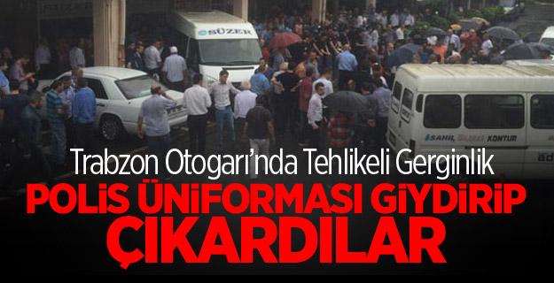 Trabzon Otogarı'nda Tehlikeli Gerginlik