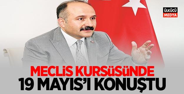 MHP'li Erhan Usta: Meclis Kürsüsünde 19 Mayıs'ı konuştu