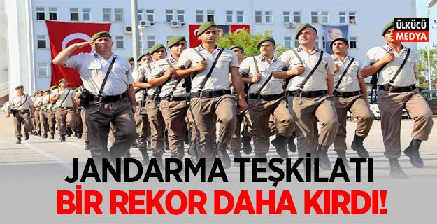 Jandarma Teşkilatı Bir Rekor Daha Kırdı!