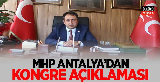 MHP Antalya'dan Kongre Açıklaması