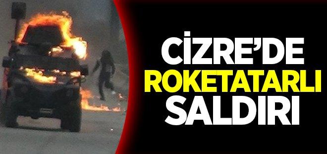 Şırnak Cizre'de roketatarlı saldırı