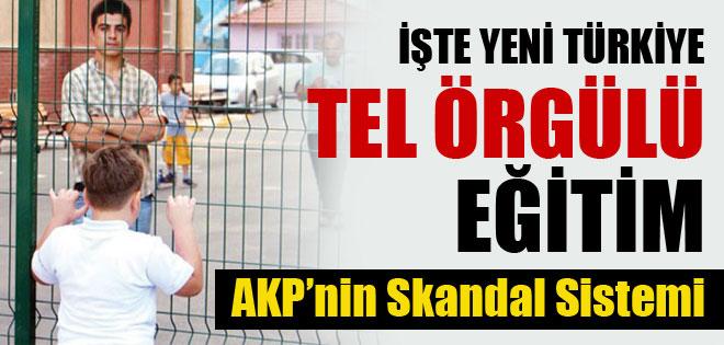 İŞTE YENİ TÜRKİYE TEL ÖRGÜLÜ EĞİTİM SİSTEMİ !