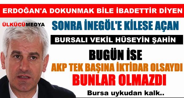 AKP'Lİ HÜSEYİN ŞAHİN KİLİSE'DEN SONRA ORTAYA ÇIKTI ODA ERDOĞAN GİBİ 400 VEKİL İSTİYOR!