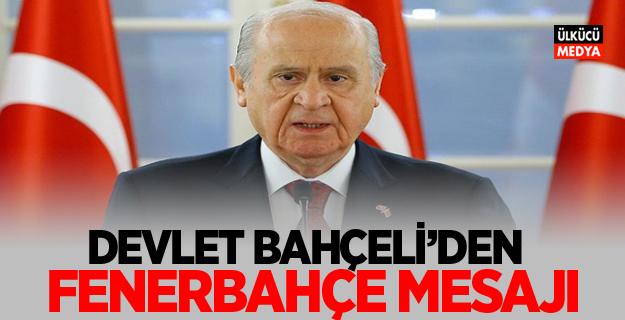 Devlet Bahçeli'den Fenerbahçe Basketbol Takımı'na mesaj