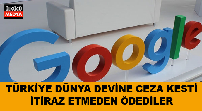 Türkiye Dünya Devi Google'ye Ceza kesti