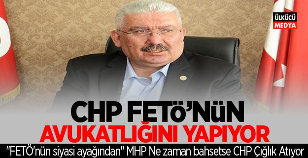 MHP'li Yalçın: CHP FETÖ'nün Avukatlığını Yapıyor