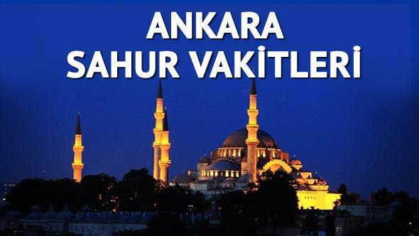 Ankara sahur vakti 2017! Ankara'da sahur saat kaçta?