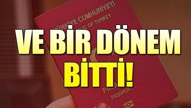 Pasaportta bir dönem daha bitti..